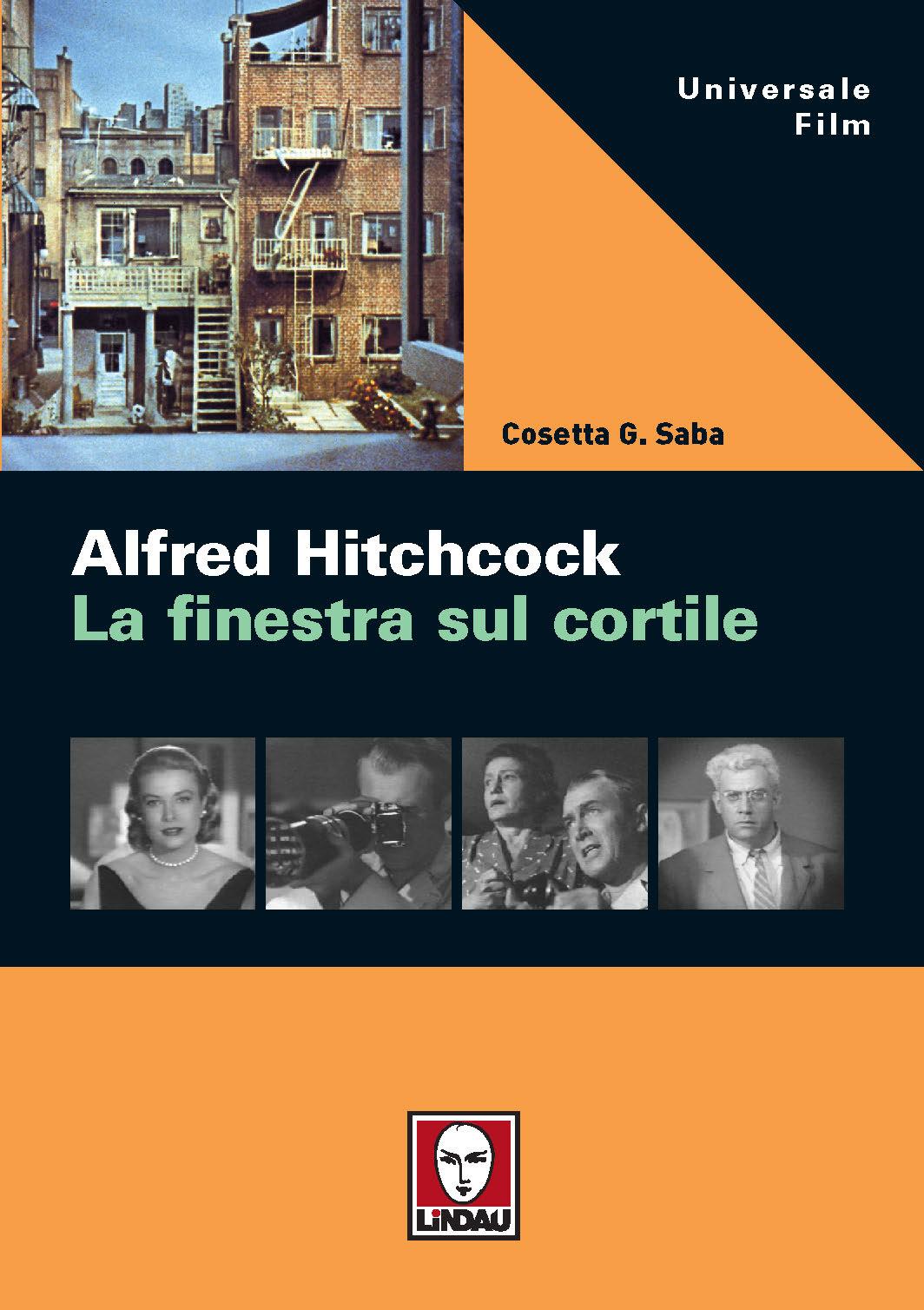 Alfred hitchcock la finestra sul cortile 9788871807881 - Alfred hitchcock la finestra sul cortile ...