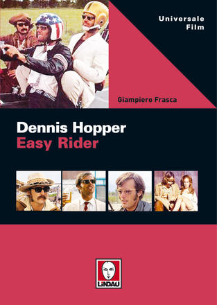 Easy Rider. Dennis Hopper