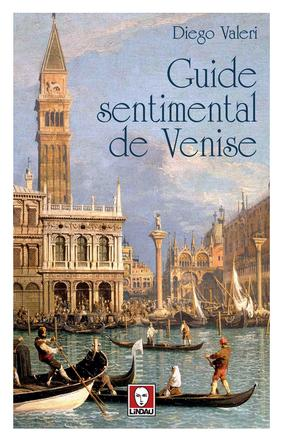 Guide sentimental de Venise